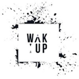 Wak up